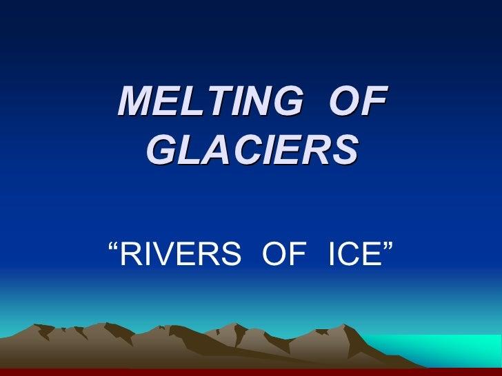 Melting Of Glaciers By Smita & Shruti