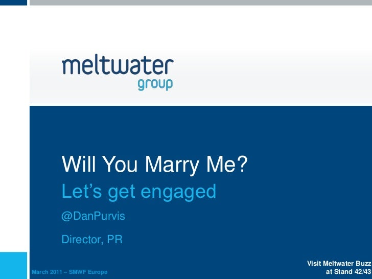 Will You Marry Me?         Let's get engaged         @DanPurvis         Director, PR                              Visit Me...