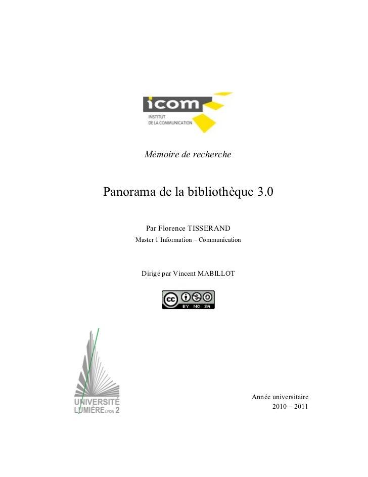 Mémoire de recherchePanorama de la bibliothèque 3.0        Par Florence TISSERAND     Master 1 Information – Communication...