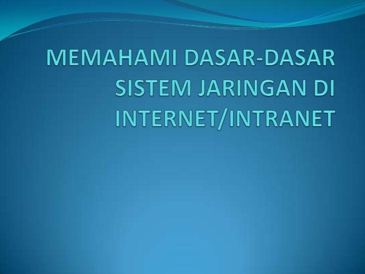 Memahami dasar dasar sistem jaringan di internet