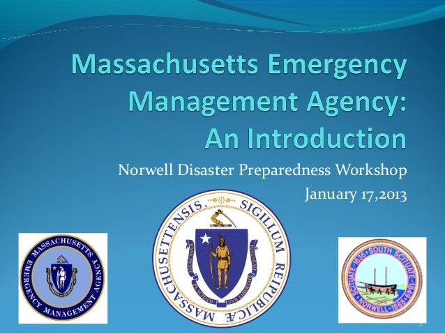 Norwell Disaster Preparedness Workshop                         January 17,2013                                           1