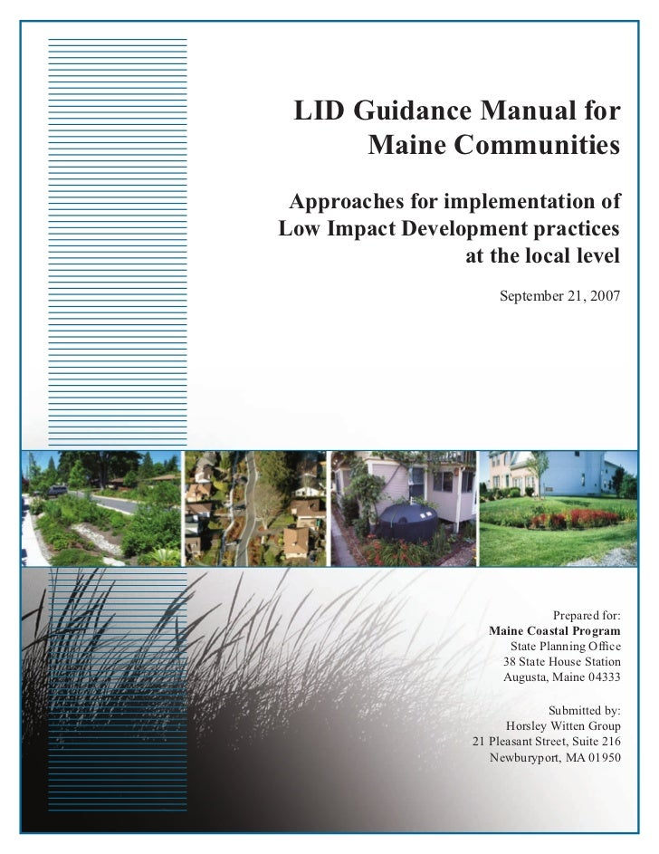 LID Guidance Manual for      Maine Communities Approaches for implementation ofLow Impact Development practices           ...
