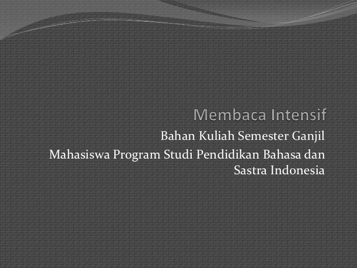 Bahan Kuliah Semester GanjilMahasiswa Program Studi Pendidikan Bahasa dan                              Sastra Indonesia