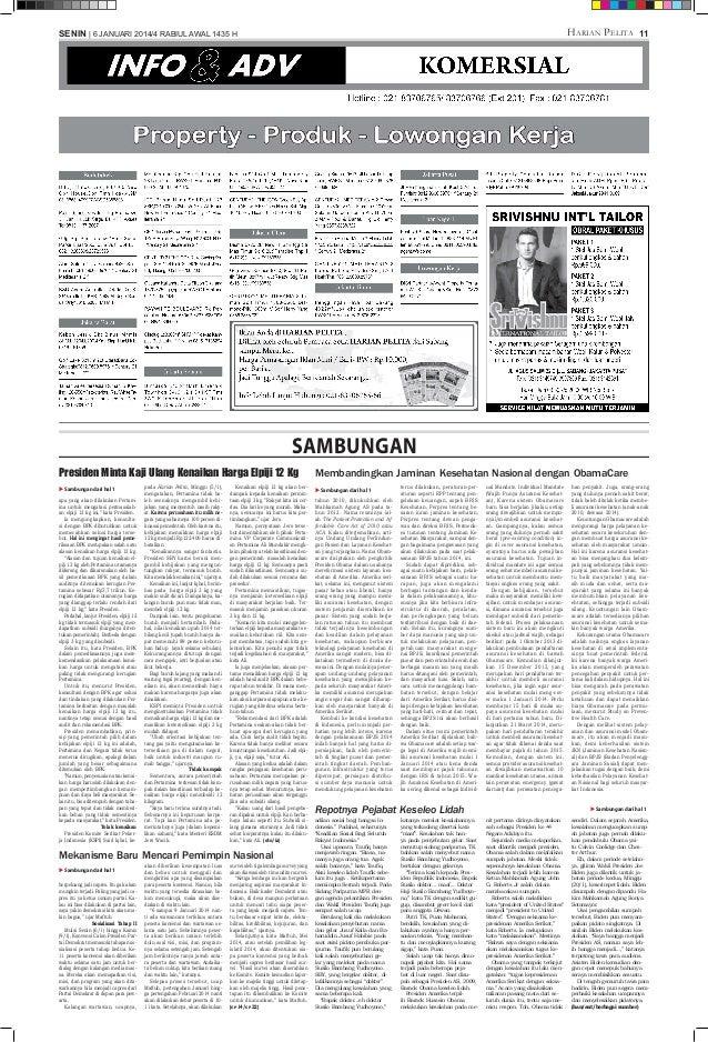 Harian Pelita  SENIN | 6 JANUARI 2014/4 RABIUL AWAL 1435 H  11  SAMBUNGAN Presiden Minta Kaji Ulang Kenaikan Harga Elpiji ...