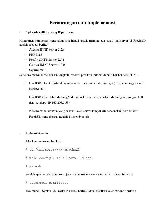 Perancangan dan Implementasi•       Aplikasi-Aplikasi yang Diperlukan.Komponen-komponen yang akan kita install untuk memba...
