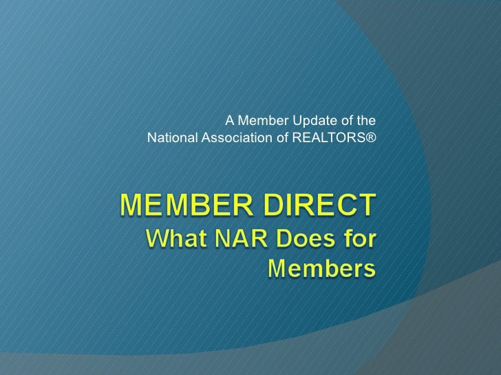 A Member Update of the National Association of REALTORS®
