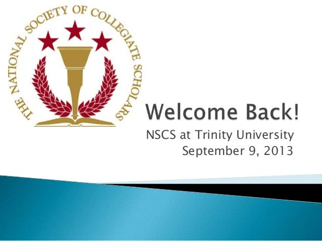 NSCS at Trinity University: Meeting Minutes, Sept 9, 2013
