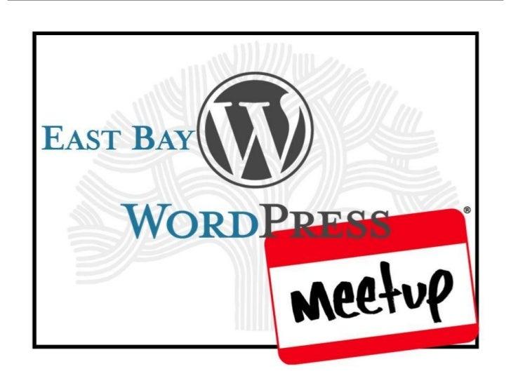 East Bay WordPress Meetup Members March 2011
