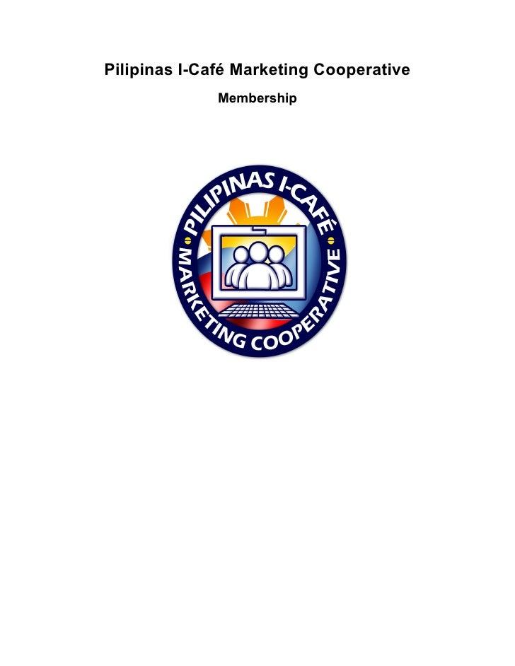 Pilipinas I-Cafe Marketing Cooperative Membership