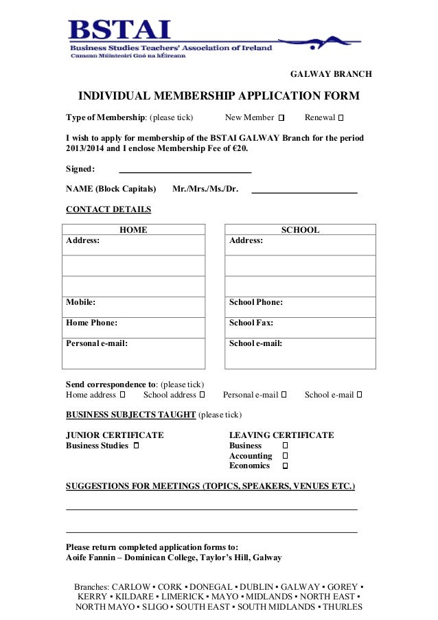 GALWAY BRANCH   INDIVIDUAL MEMBERSHIP APPLICATION FORMType of Membership: (please tick)       New Member           Renewal...