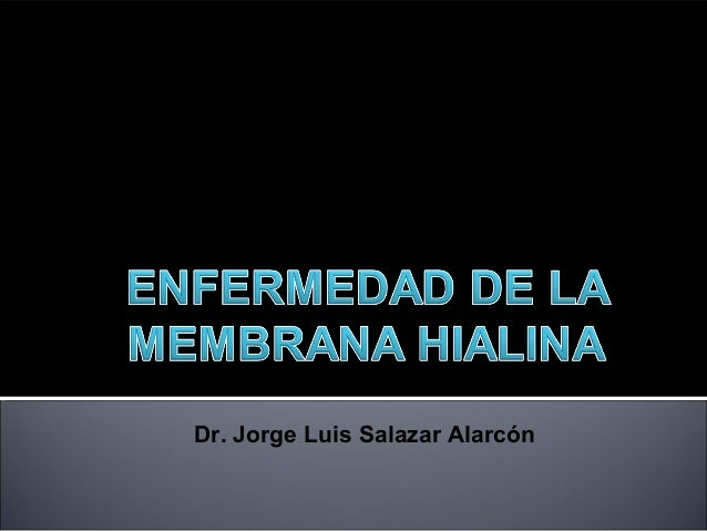 Dr. Jorge Luis Salazar Alarcón