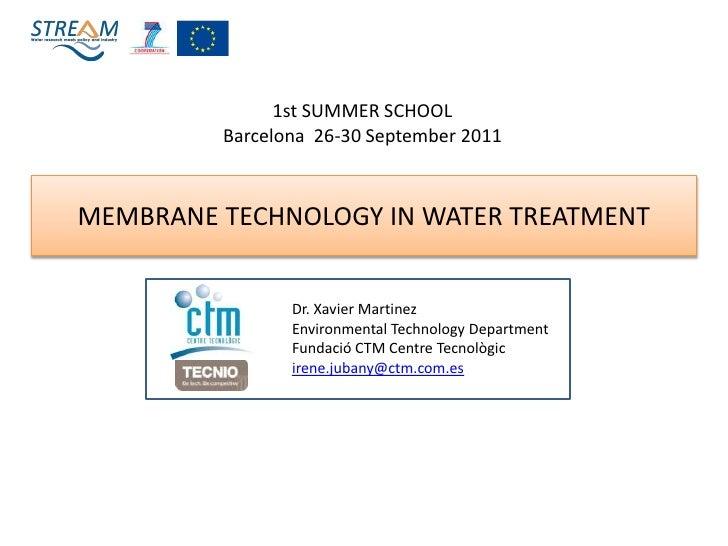 Membrane technology summer school set_2011