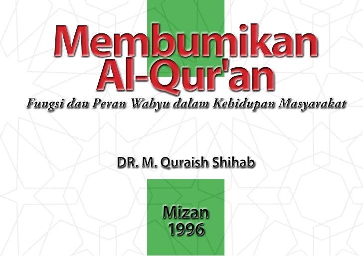 Membumikan al qur'an