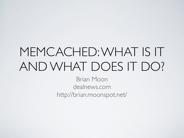 Memcached: What is it and what does it do?