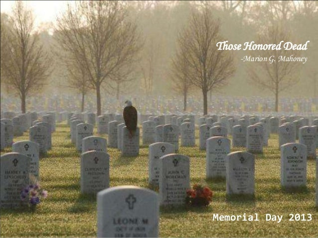 Those Honored Dead-Marion G. MahoneyMemorial Day 2013
