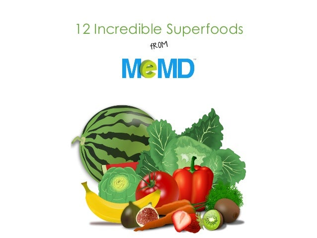 MeMD Health Brief: Superfoods to the Rescue