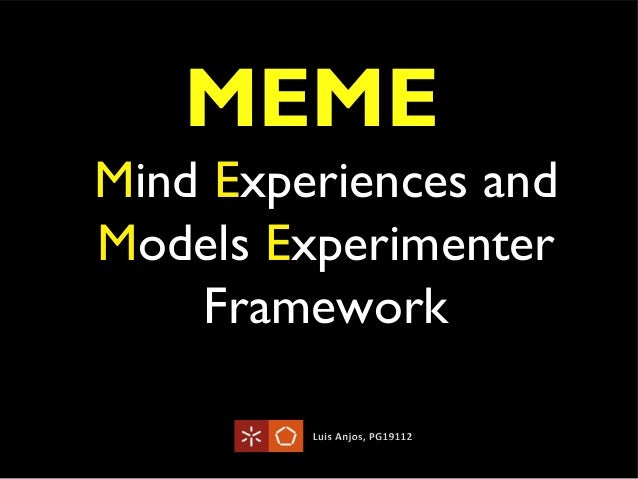Mind Experiences and Models Experimenter Framework MEME