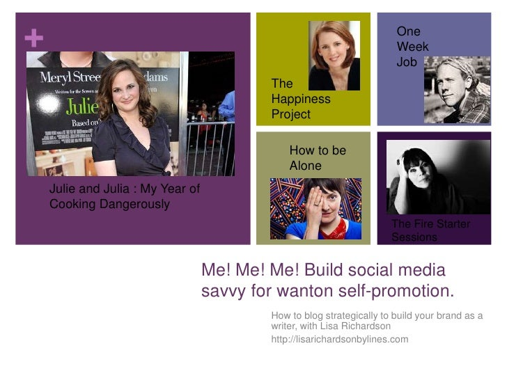 How to blog strategically to build your brand as a writer, with Lisa Richardson<br />http://lisarichardsonbylines.com<br /...