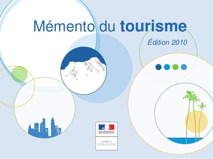 Mémento du tourisme              Édition 2010