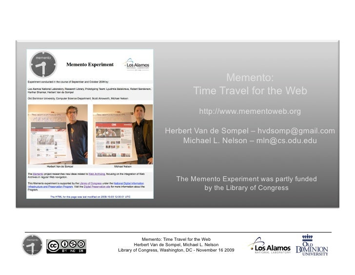 Memento:                                   Time Travel for the Web                                      http://www.memento...