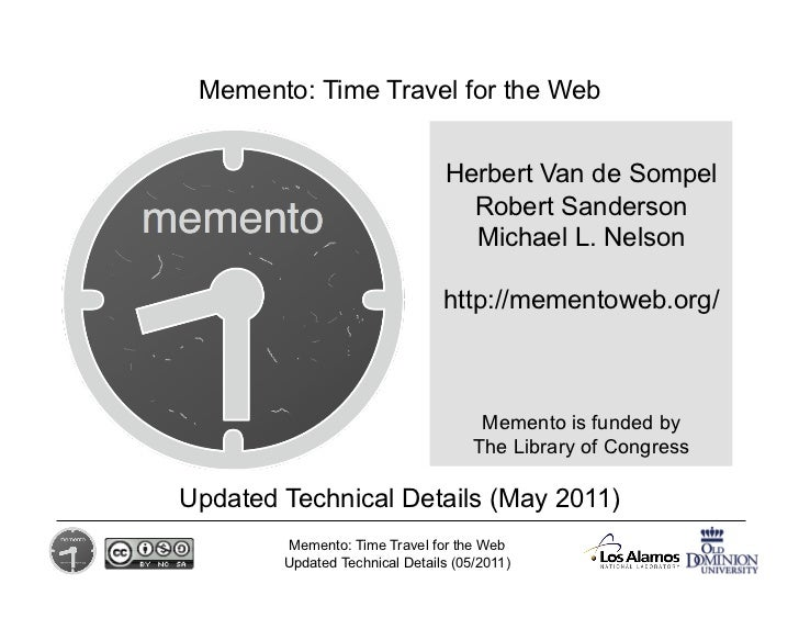 Memento: Time Travel for the Web                                  Herbert Van de Sompel                                 ...