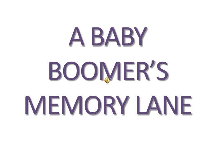 Baby Boomer's Memory Lane