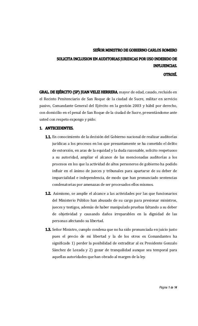 SEÑORMINISTRODEGOBIERNOCARLOSROMERO           SOLICITAINCLUSIONENAUDITORIASJURIDICASPORUSOINDEBIDODE       ...