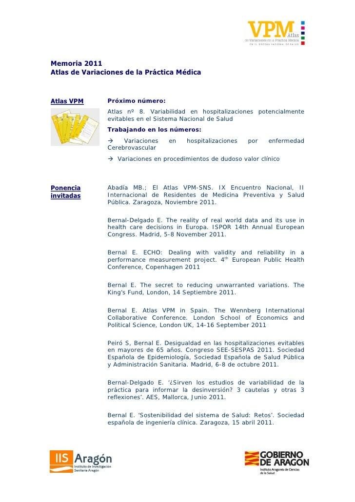 Memoria 2011Atlas de Variaciones de la Práctica MédicaAtlas VPM      Próximo número:               Atlas nº 8. Variabilida...