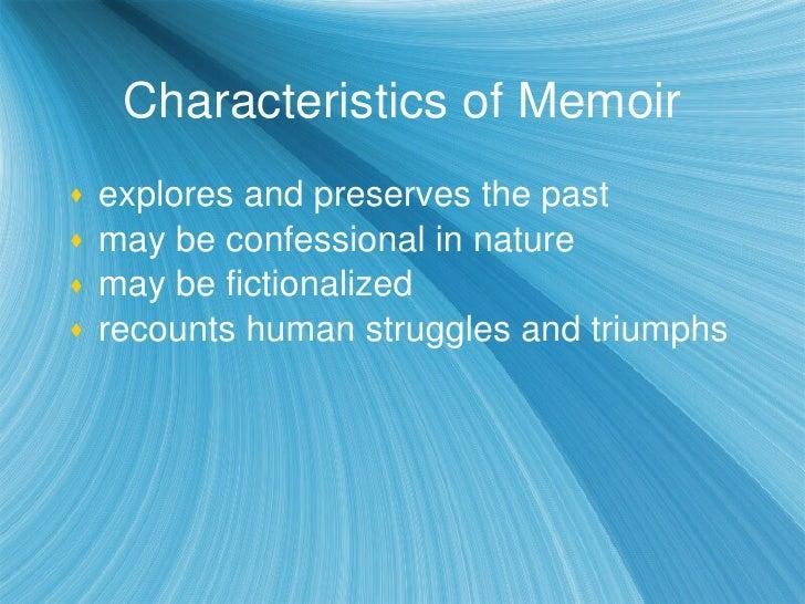 What are some of the elements that make a memoir a memoir?