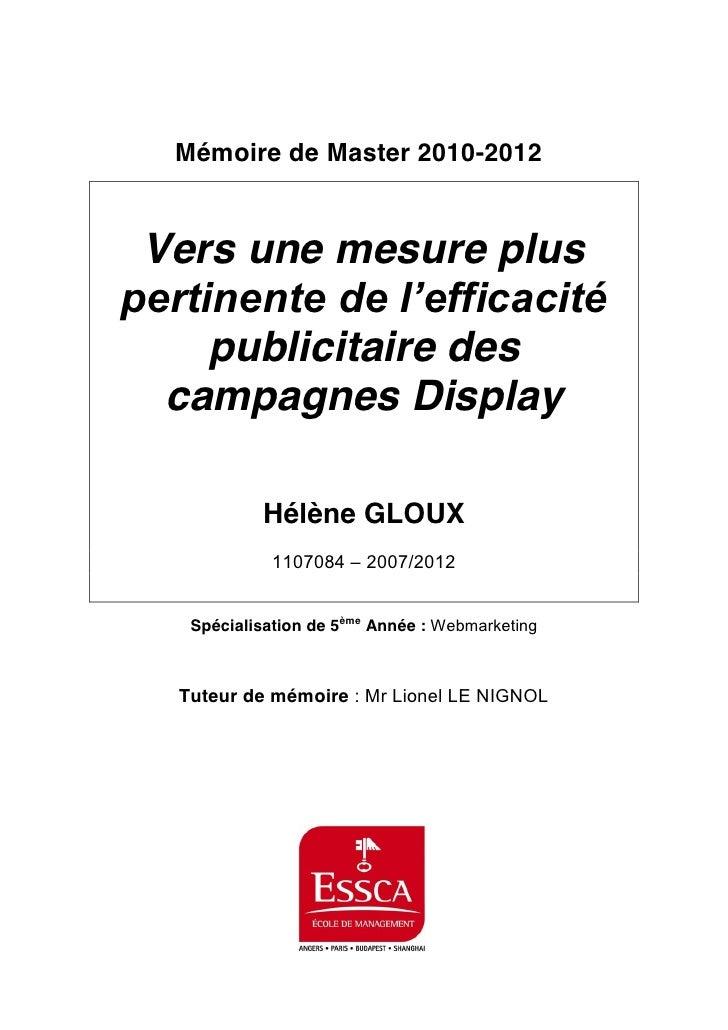 Mémoire de Master 2010-2012     Vers une mesure plus        publicitaire des      campagnes Display                Hélène ...