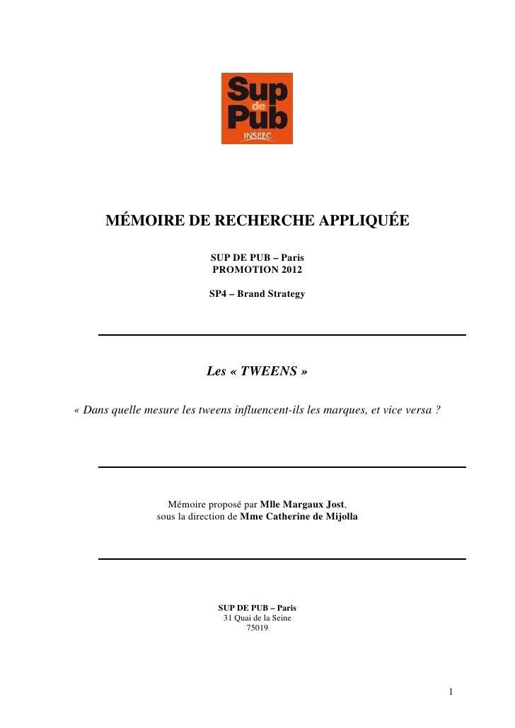 MÉMOIRE DE RECHERCHE APPLIQUÉE                             SUP DE PUB – Paris                             PROMOTION 2012  ...