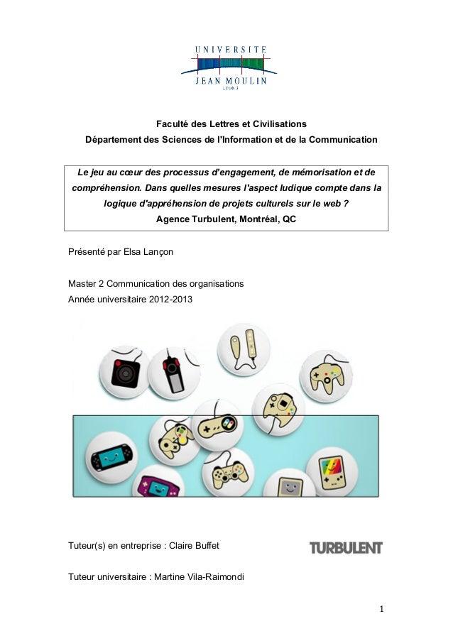 ! 1! Faculté des Lettres et Civilisations Département des Sciences de l'Information et de la Communication Le jeu au cœur ...