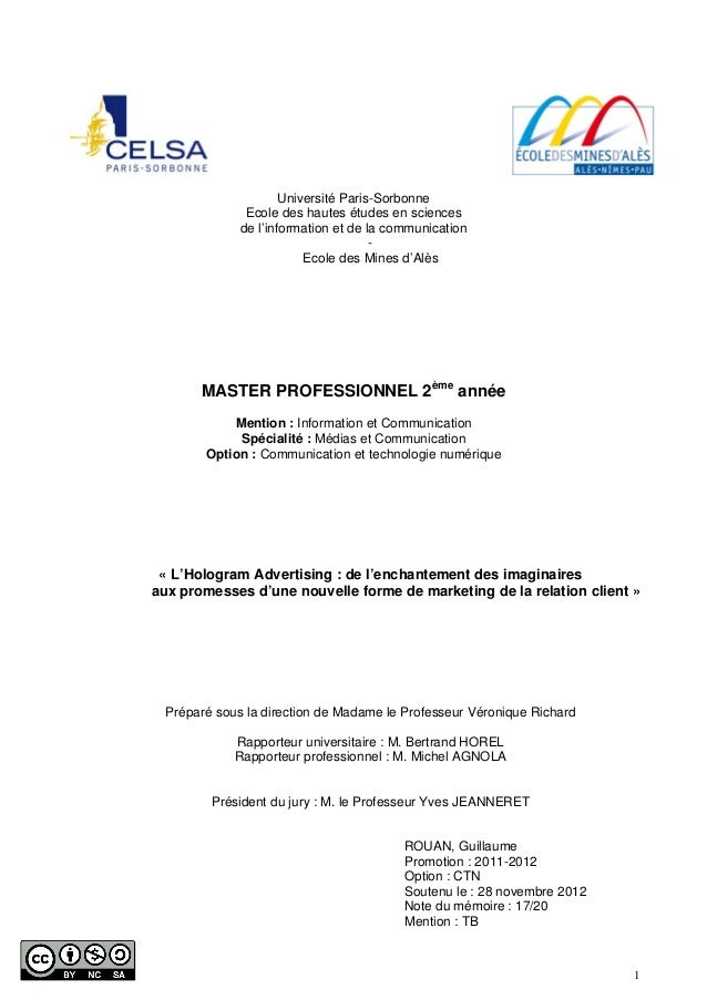 1Université Paris-SorbonneEcole des hautes études en sciencesde l'information et de la communication-Ecole des Mines d'Alè...