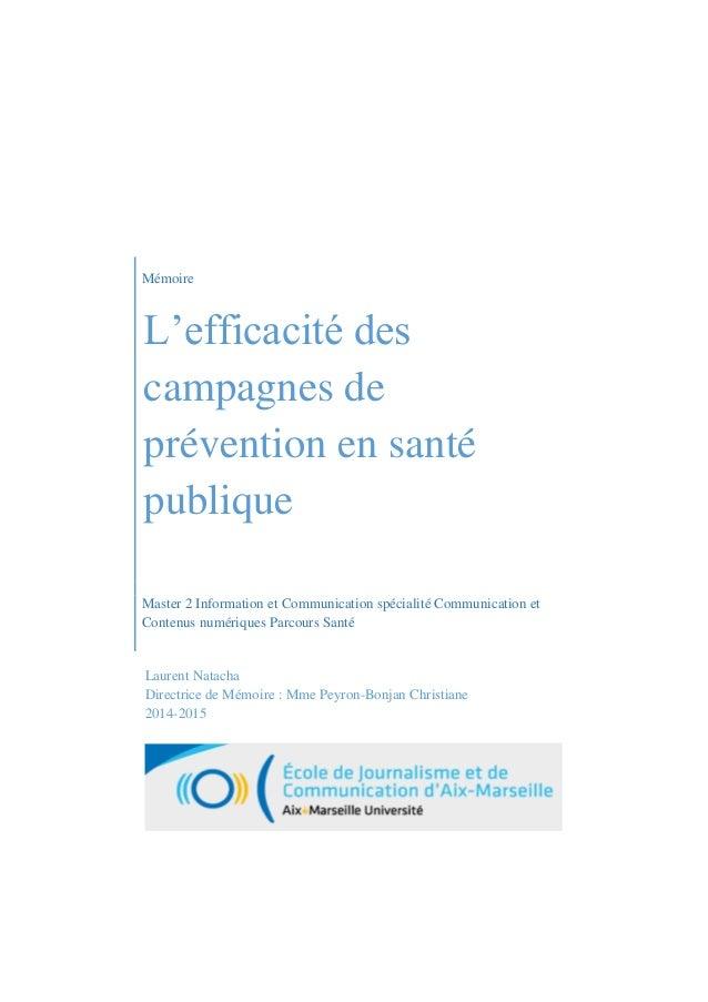Mémoire L'efficacité des campagnes de prévention en santé publique Master 2 Information et Communication spécialité Commun...