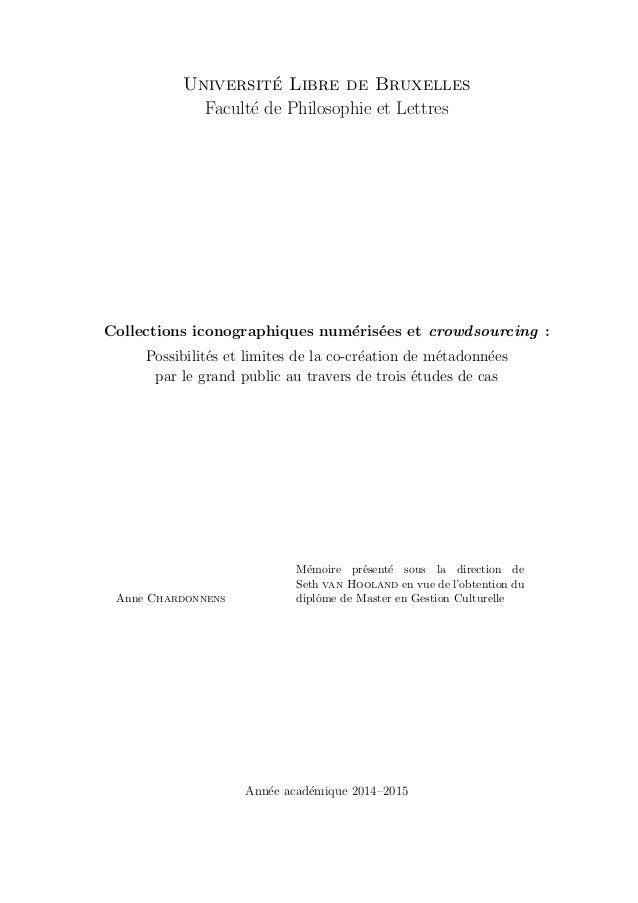 Universit´e Libre de Bruxelles Facult´e de Philosophie et Lettres Collections iconographiques num´eris´ees et crowdsourcin...