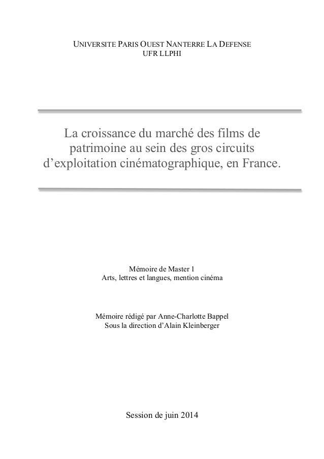 UNIVERSITE PARIS OUEST NANTERRE LA DEFENSE  UFR LLPHI  La croissance du marché des films de  patrimoine au sein des gros c...
