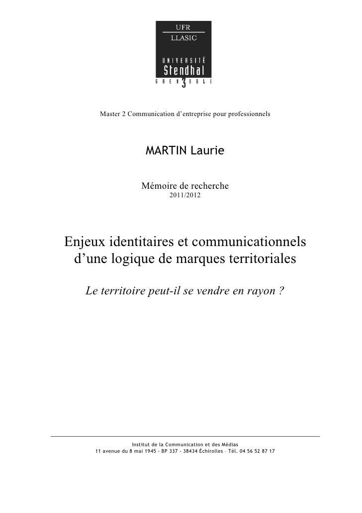 Enjeux communicationnels et identitaires d'une logique de marque territoriale