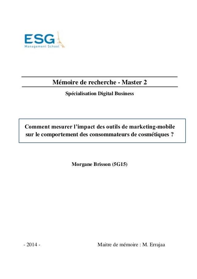 Mémoire de recherche - Master 2  Spécialisation Digital Business  Comment mesurer l'impact des outils de marketing-mobile ...