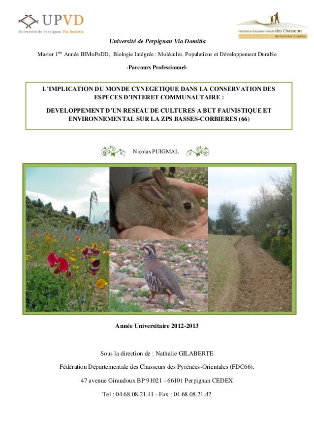 Memoire de stage: Implication du monde cynégétique dans la conservation des espèces d'intérêt communautaire : développement d'un réseau de cultures à but faunistique et environnementale sur la ZPS Basses-Corbières