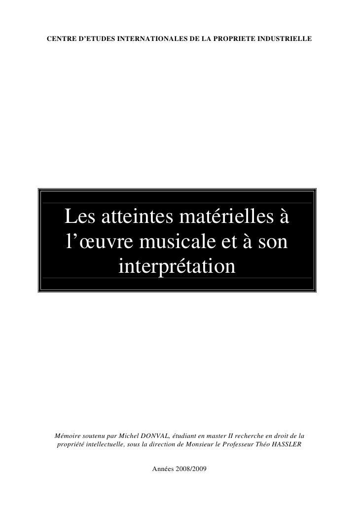 CENTRE D'ETUDES INTERNATIONALES DE LA PROPRIETE INDUSTRIELLE         Les atteintes matérielles à     l'œuvre musicale et à...