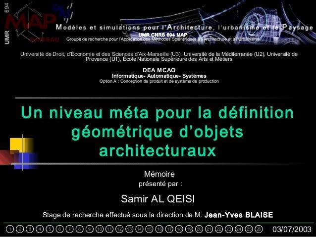 UMR CNRS 694 MAP Groupe de recherche pour l'Application des Méthodes Scientifiques à l'Architecture et à l'UrbanismeGAMSAU...