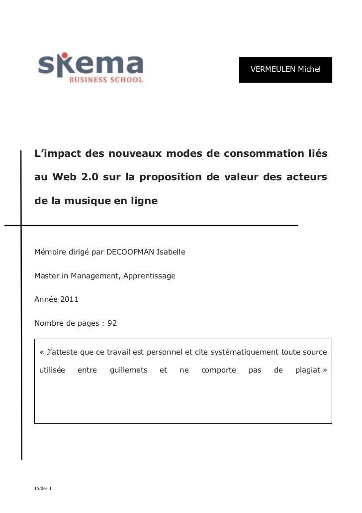 VERMEULEN MichelL'impact des nouveaux modes de consommation liésau Web 2.0 sur la proposition de valeur des acteursde la m...