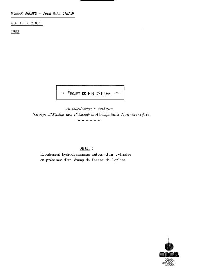 Mich& AGUAVO - Jean Mac CAZAUX  E.N.S.E.E.T.H.T.  -'-P ~ODJE F~IN~ D 'ÉTUDES -'-  Au CNES/GEPAN - TouZouse  (Groupe d'Etud...