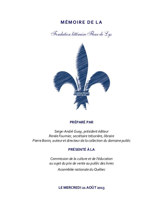 Prix unique du livre - Mémoire de la Fondation littéraire Fleur de Lys
