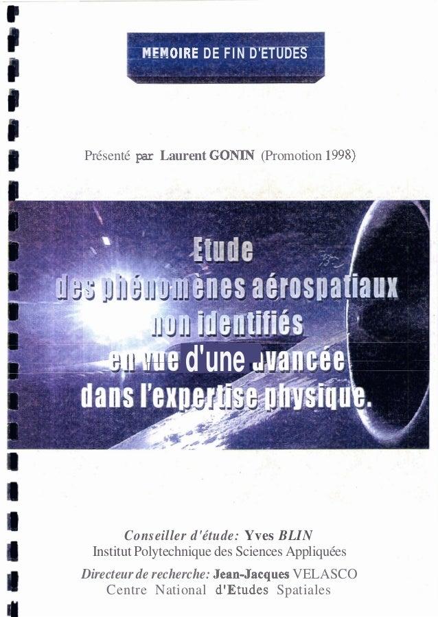 --- IOIRE DE FIN D'ETUDES  Présenté par Laurent GONIN (Promotion 1 998)  [wu d'une  Conseiller d'étude: Yves BLIN a  Insti...