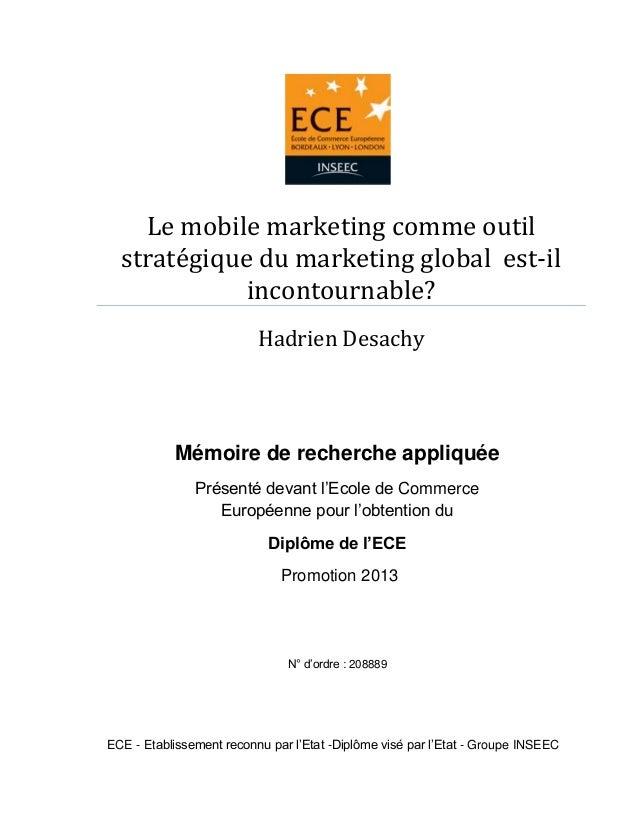 Le mobile marketing comme outil stratégique du marketing global est-il incontournable? Hadrien Desachy  Mémoire de recherc...