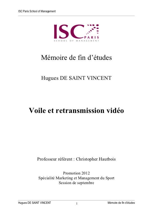 ISC Paris School of Management                  Mémoire de fin d'études                  Hugues DE SAINT VINCENT        Vo...