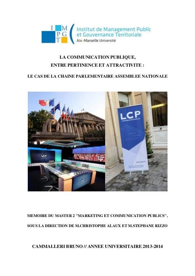 LA COMMUNICATION PUBLIQUE, ENTRE PERTINENCE ET ATTRACTIVITE : LE CAS DE LA CHAINE PARLEMENTAIRE ASSEMBLEE NATIONALE MEMOIR...