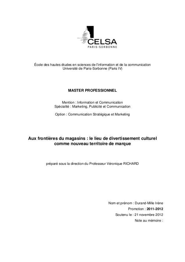 École des hautes études en sciences de l'information et de la communication Université de Paris-Sorbonne (Paris IV) MASTER...