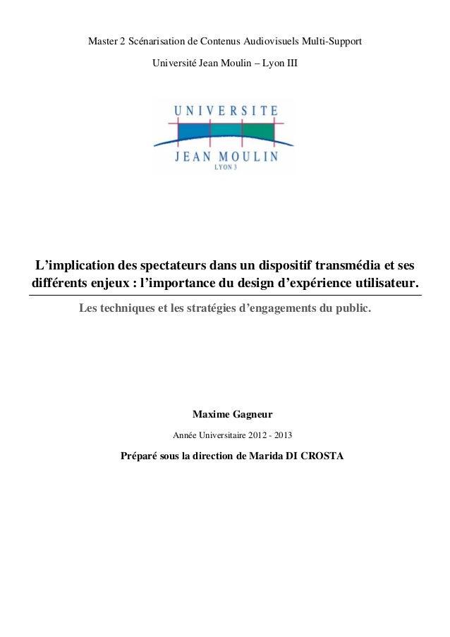 Master 2 Scénarisation de Contenus Audiovisuels Multi-Support Université Jean Moulin – Lyon III    L'implication des...
